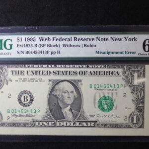 1995 New York $1 FR #1923-B PMG 64 EPQ Misalignment Error