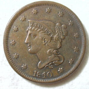 1840 U.S. Large Cent Braided Hair Large Date Extra Fine+