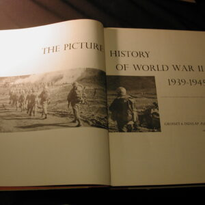 Picture History of World War II 1939-1945 Pub. Grosset & Dunlap 14inches tall