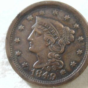 1849 U.S. Large Cent Type Braided Hair Extremely Fine (Modified Portrait)