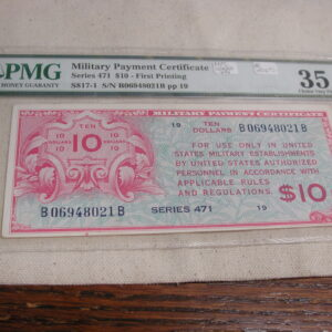 PMG 35 Military Payment Certificate Series 471 First Printing